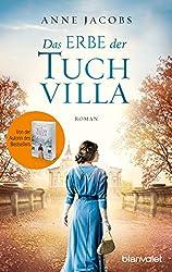 Das Erbe der Tuchvilla: Roman (Die Tuchvilla-Saga 3) (German Edition)