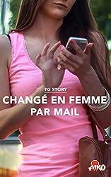 TG Story : Changé en femme par mail