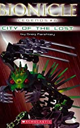 City of the Lost (Bionicle Legends #6) by Greg Farshtey (2007-01-01)
