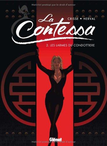 La Contessa, Tome 2 : Les larmes du condottiere