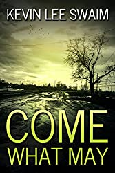 Come What May (A Sam Harlan Novel Book 1) (English Edition)