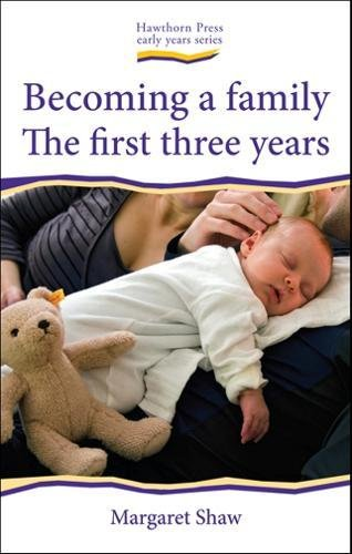 Becoming a Family: The First Three Years (Early Years) por Margaret Shaw