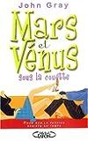 Mars et venus sous la couette by John Gray (May 05,2005)