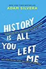History is all you left me par Silvera