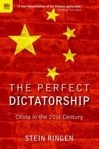 The Perfect Dictatorship - China in the 21st Century