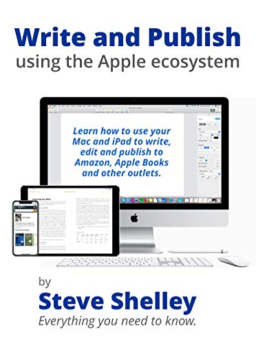 Write and Publish using the Apple ecosystem: Learn how to use your ...