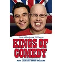 Kings of Comedy - The Unauthorised Biography of Matt Lucas and David Walliams