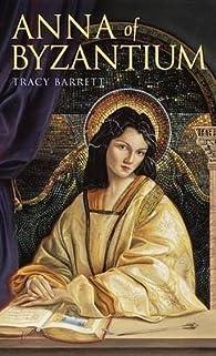 Anna of Byzantium par Tracy Barrett