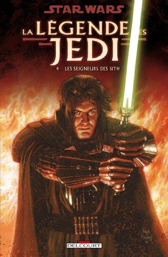Star Wars - La Légende des Jedi T04 : Les Seigneurs des Sith par Kevin J. Anderson