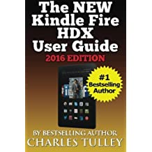 The NEW Kindle Fire HDX User Guide: A Complete User Manual For The New & Improved 8.9 Kindle Fire HDX by Charles Tulley (2015-01-12)