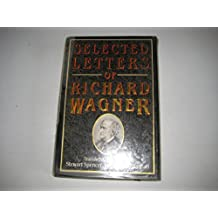 Spencer: Selected Letters of Richard Wagner