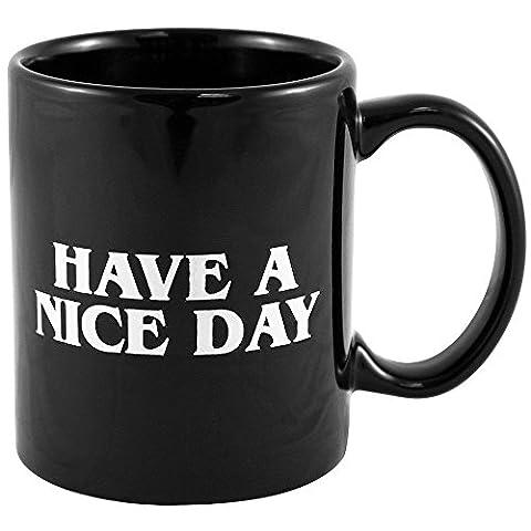 Have a nice day Kaffeebecher Mittelfinger Lustige Tasse 10Unzen von Tassen aus Keramik für Milch Saft oder Tee