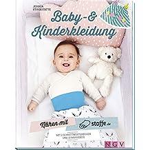Nähen mit stoffe.de - Baby- & Kinderkleidung: Mit Schnittmusterbogen & 10 Nähvideos