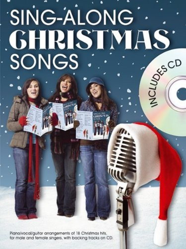 Sing-Along Christmas Songs (Book And Cd) Pvg Book/Cd: Noten, CD für Klavier, Gesang, Gitarre (Sing Along Songs Cd)