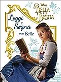 Scarica Libro La Bella e la Bestia Il film Leggi e sogna 1 (PDF,EPUB,MOBI) Online Italiano Gratis