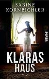 Klaras Haus: Roman