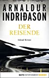 Der Reisende: Island Krimi (Flovent-Thorson-Krimis 1)
