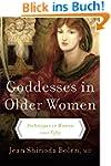Goddesses in Older Women:: Archetypes...