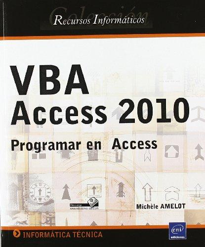 VBA ACCESS 2010. PROGRAMAR EN ACCESS