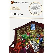 El Buscón                                                                       . (CASTALIA DIDACTICA<C.D>)