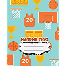 Handwriting primary composition notebook, 8 x 10 inch 200 page,basketball orange softcover: Kids composition book journal for kindergarten first, 2nd, and 3rd grade