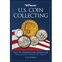 Warman's[registered] U.S. Coin Collecting
