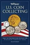 Warman's U.S. Coin Collecting (English Edition)