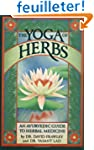 The Yoga of Herbs: An Ayurvedic Guide...