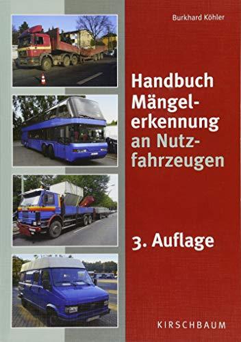 Handbuch Mängelerkennung an Nutzfahrzeugen
