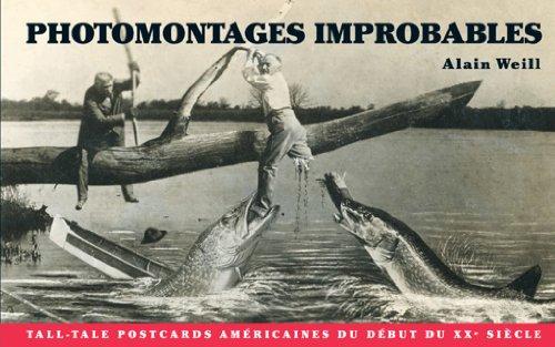 Photomontages improbables : Tall tale post cards américaines du début du XXe siècle