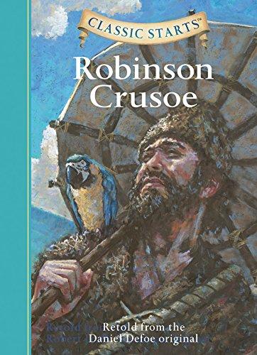 Classic Starts (TM): Robinson Crusoe: Retold from the Daniel Defoe Original