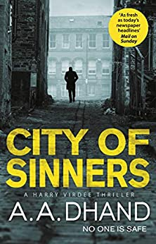 City of Sinners (D.I. Harry Virdee Book 3) by [Dhand, A. A.]