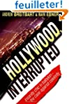 Hollywood, Interrupted: Insanity Chic...