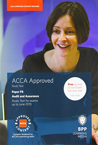 ACCA - F8 Audit and Assurance (International): Study Text