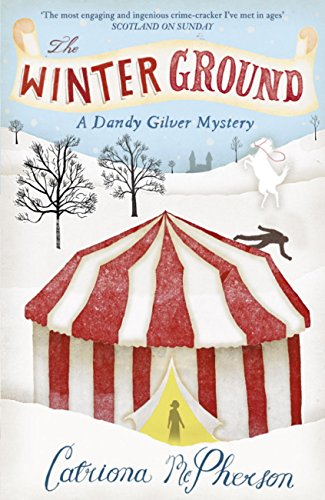 The Winter Ground (Dandy Gilver 3)