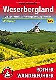 Weserbergland: Die schönsten Tal- und Höhenwanderungen - 50 Touren - Mit GPS-Tracks (Rother Wanderführer) - Ulrich Tubbesing
