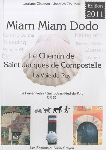 Miam-miam-dodo, GR 65 : Chemin de compostelle du Puy-en-Velay  Saint-Jean-Pied-de-Port, variantes du Cl et de Bonneval