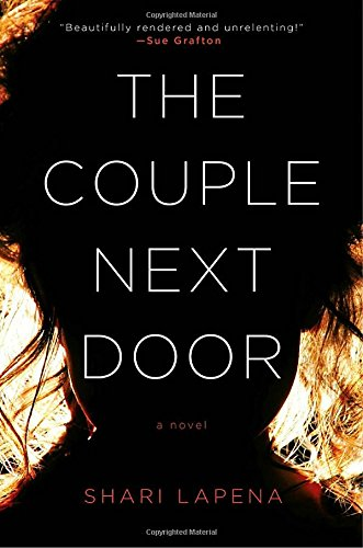 The Couple Next Door: A Novel..