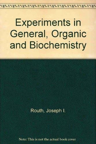 experiments-in-general-organic-and-biochemistry