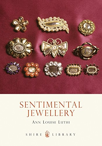 Sentimental Jewellery (The Shire book) por Anne Louise Luthi