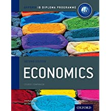 IB Economics Course Book: Oxford IB Diploma Programme (International Baccalaureate)