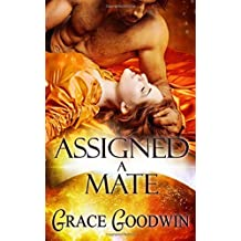 Assigned a Mate by Grace Goodwin (2016-06-03)