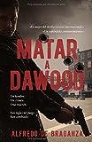 Matar a Dawood: La historia del terrorista más buscado en el mundo