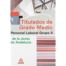 Grupo ii de personal laboral de la junta de andalucía titulados de grado medio. Test