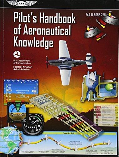 Pilot's Handbook of Aeronautical Knowledge: FAA-H-8083-25B (FAA Handbooks series) by Federal Aviation Administration (FAA)/Aviation Supplies & Academics (ASA) (2016-09-06)
