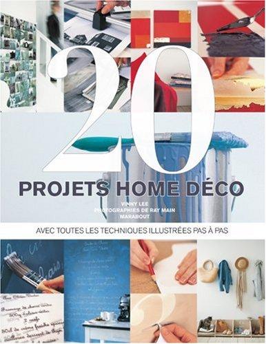 20 Projets déco pour la maison par Vinny Lee, Jane Davies