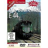 Stars der Schiene 34 - Die Baureihe E 44