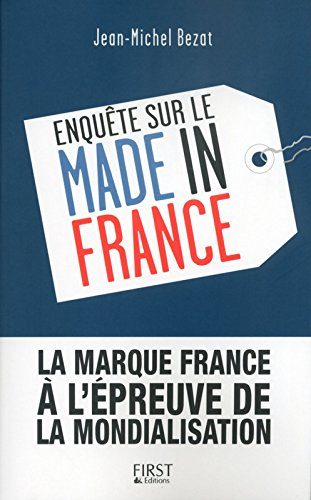 Enquête sur le Made in France