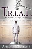 T.R.I.A.L. (The Preston Brown Chronicles)