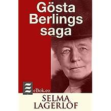 Gösta Berlings saga (Swedish Edition)